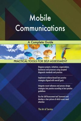 5STARCooks: Mobile Communications A Complete Guide, Gerardus Blokdyk
