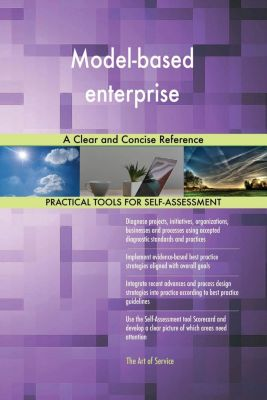 5STARCooks: Model-based enterprise A Clear and Concise Reference, Gerardus Blokdyk