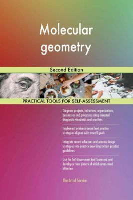 5STARCooks: Molecular geometry Second Edition, Gerardus Blokdyk