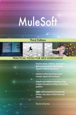 5STARCooks: MuleSoft Third Edition, Gerardus Blokdyk