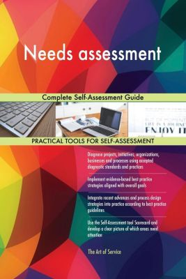 5STARCooks: Needs assessment Complete Self-Assessment Guide, Gerardus Blokdyk
