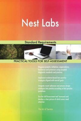 5STARCooks: Nest Labs Standard Requirements, Gerardus Blokdyk