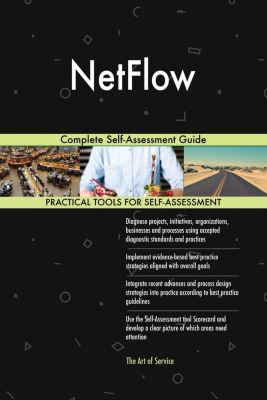 5STARCooks: NetFlow Complete Self-Assessment Guide, Gerardus Blokdyk