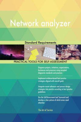 5STARCooks: Network analyzer Standard Requirements, Gerardus Blokdyk