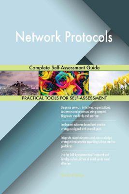 5STARCooks: Network Protocols Complete Self-Assessment Guide, Gerardus Blokdyk