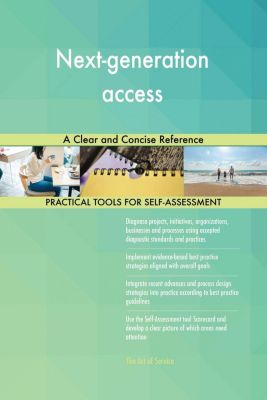 5STARCooks: Next-generation access A Clear and Concise Reference, Gerardus Blokdyk
