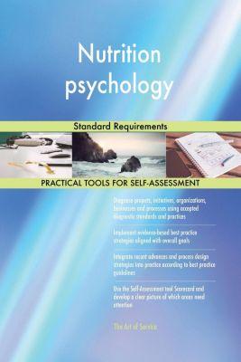 5STARCooks: Nutrition psychology Standard Requirements, Gerardus Blokdyk