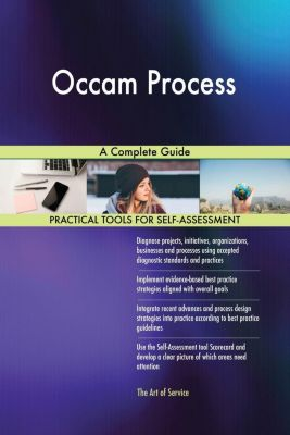 5STARCooks: Occam Process A Complete Guide, Gerardus Blokdyk