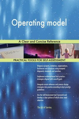 5STARCooks: Operating model A Clear and Concise Reference, Gerardus Blokdyk