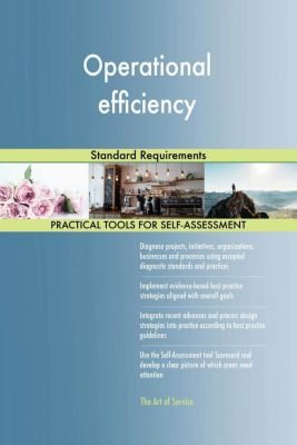 5STARCooks: Operational efficiency Standard Requirements, Gerardus Blokdyk