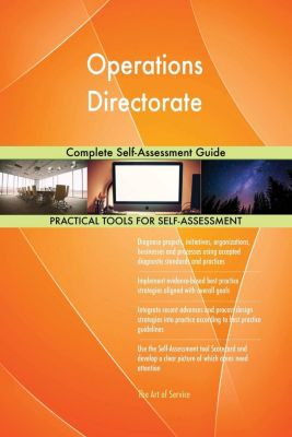 5STARCooks: Operations Directorate Complete Self-Assessment Guide, Gerardus Blokdyk