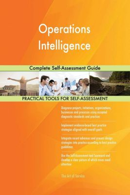 5STARCooks: Operations Intelligence Complete Self-Assessment Guide, Gerardus Blokdyk