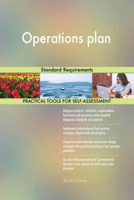 5STARCooks: Operations plan Standard Requirements, Gerardus Blokdyk