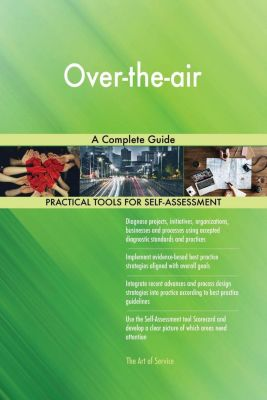 5STARCooks: Over-the-air A Complete Guide, Gerardus Blokdyk