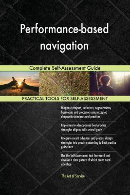 5STARCooks: Performance-based navigation Complete Self-Assessment Guide, Gerardus Blokdyk