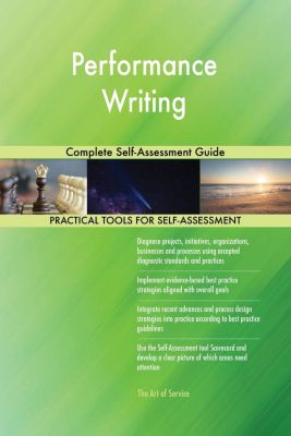 5STARCooks: Performance Writing Complete Self-Assessment Guide, Gerardus Blokdyk