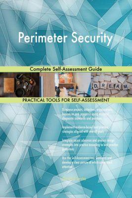 5STARCooks: Perimeter Security Complete Self-Assessment Guide, Gerardus Blokdyk