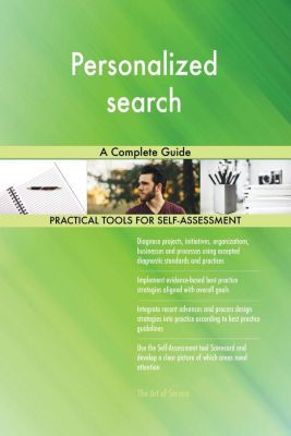 5STARCooks: Personalized search A Complete Guide, Gerardus Blokdyk
