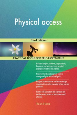 5STARCooks: Physical access Third Edition, Gerardus Blokdyk