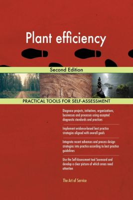 5STARCooks: Plant efficiency Second Edition, Gerardus Blokdyk