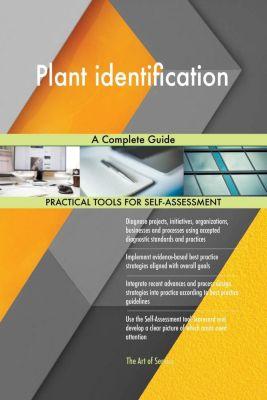 5STARCooks: Plant identification A Complete Guide, Gerardus Blokdyk