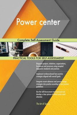 5STARCooks: Power center Complete Self-Assessment Guide, Gerardus Blokdyk