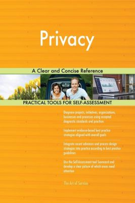 5STARCooks: Privacy A Clear and Concise Reference, Gerardus Blokdyk
