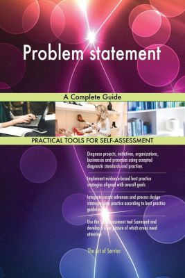 5STARCooks: Problem statement A Complete Guide, Gerardus Blokdyk