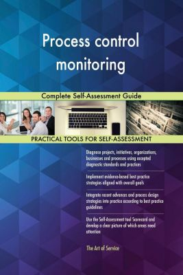 5STARCooks: Process control monitoring Complete Self-Assessment Guide, Gerardus Blokdyk