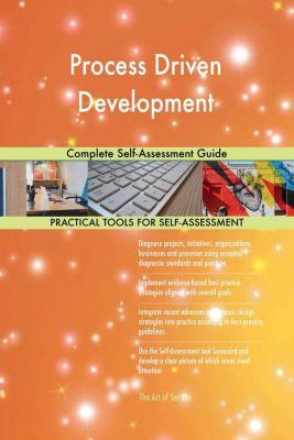 5STARCooks: Process Driven Development Complete Self-Assessment Guide, Gerardus Blokdyk