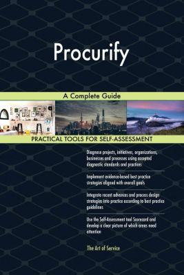 5STARCooks: Procurify A Complete Guide, Gerardus Blokdyk