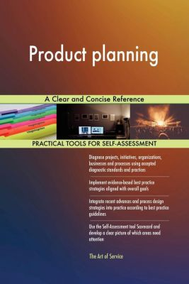 5STARCooks: Product planning A Clear and Concise Reference, Gerardus Blokdyk
