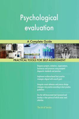 5STARCooks: Psychological evaluation A Complete Guide, Gerardus Blokdyk