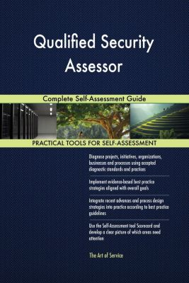 5STARCooks: Qualified Security Assessor Complete Self-Assessment Guide, Gerardus Blokdyk
