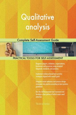 5STARCooks: Qualitative analysis Complete Self-Assessment Guide, Gerardus Blokdyk