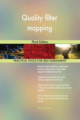 5STARCooks: Quality filter mapping Third Edition, Gerardus Blokdyk