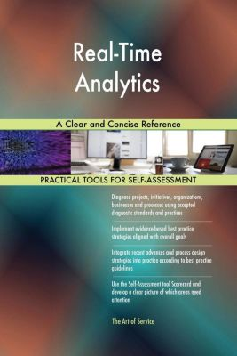 5STARCooks: Real-Time Analytics A Clear and Concise Reference, Gerardus Blokdyk