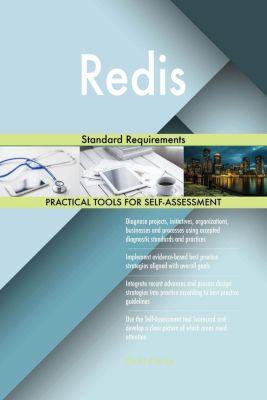 5STARCooks: Redis Standard Requirements, Gerardus Blokdyk