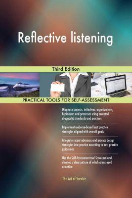 5STARCooks: Reflective listening Third Edition, Gerardus Blokdyk