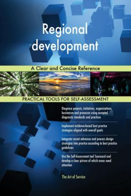 5STARCooks: Regional development A Clear and Concise Reference, Gerardus Blokdyk