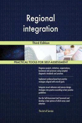 5STARCooks: Regional integration Third Edition, Gerardus Blokdyk