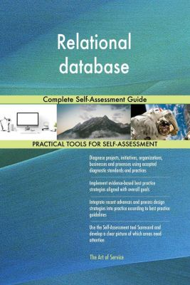 5STARCooks: Relational database Complete Self-Assessment Guide, Gerardus Blokdyk
