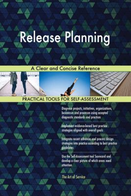 5STARCooks: Release Planning A Clear and Concise Reference, Gerardus Blokdyk