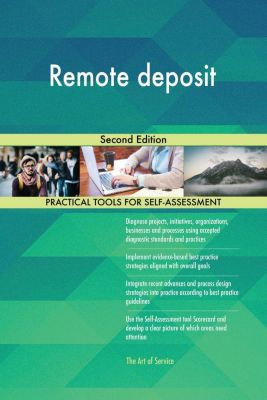 5STARCooks: Remote deposit Second Edition, Gerardus Blokdyk