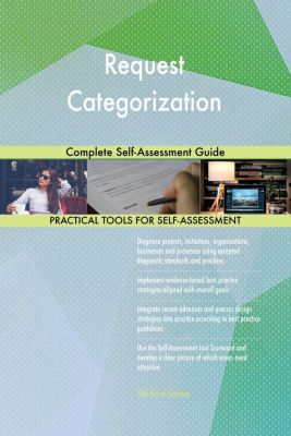 5STARCooks: Request Categorization Complete Self-Assessment Guide, Gerardus Blokdyk