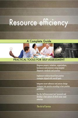 5STARCooks: Resource efficiency A Complete Guide, Gerardus Blokdyk