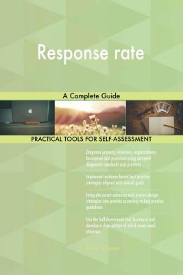 5STARCooks: Response rate A Complete Guide, Gerardus Blokdyk