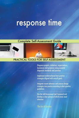 5STARCooks: response time Complete Self-Assessment Guide, Gerardus Blokdyk