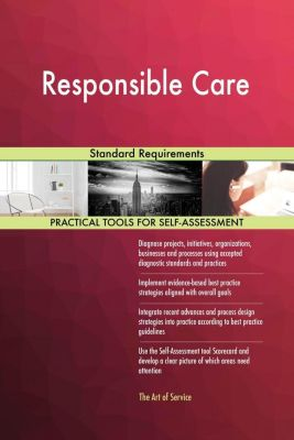 5STARCooks: Responsible Care Standard Requirements, Gerardus Blokdyk