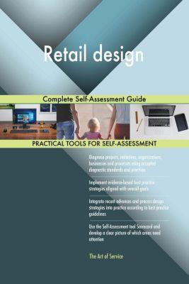 5STARCooks: Retail design Complete Self-Assessment Guide, Gerardus Blokdyk